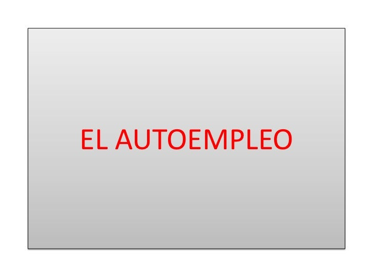 EL AUTOEMPLEO