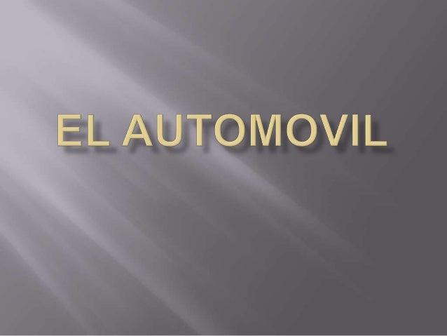    R: Su inicio fue a finales del siglo XIX.los    automóviles han evolucionado a través del    tiempo en respuesta a sus...
