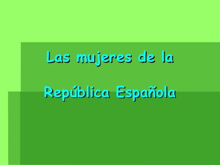Las mujeres de la República Española