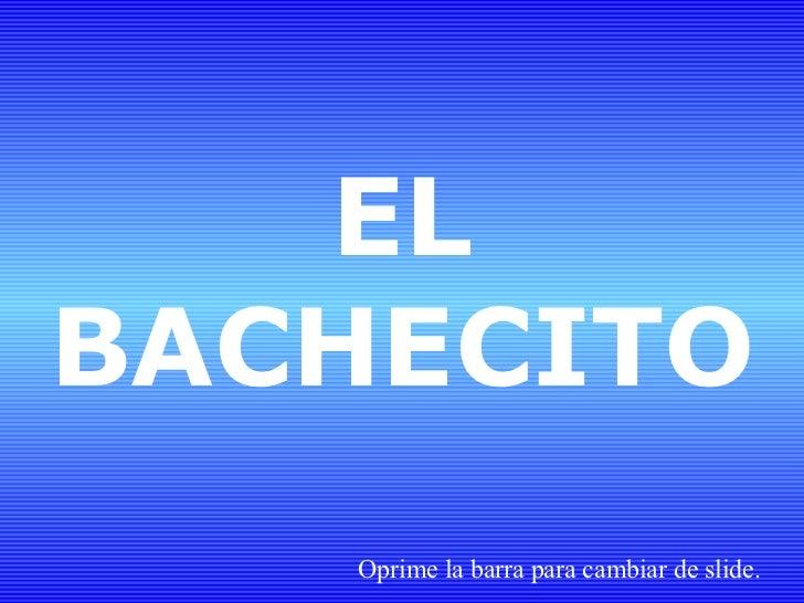 Elbachecito