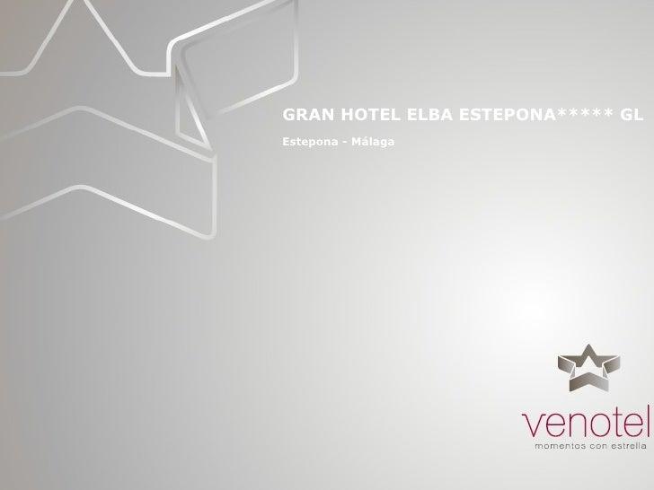 Gran Hotel Elba Estepona Malaga eventos reuniones convenciones congresos incentivos  Venotel