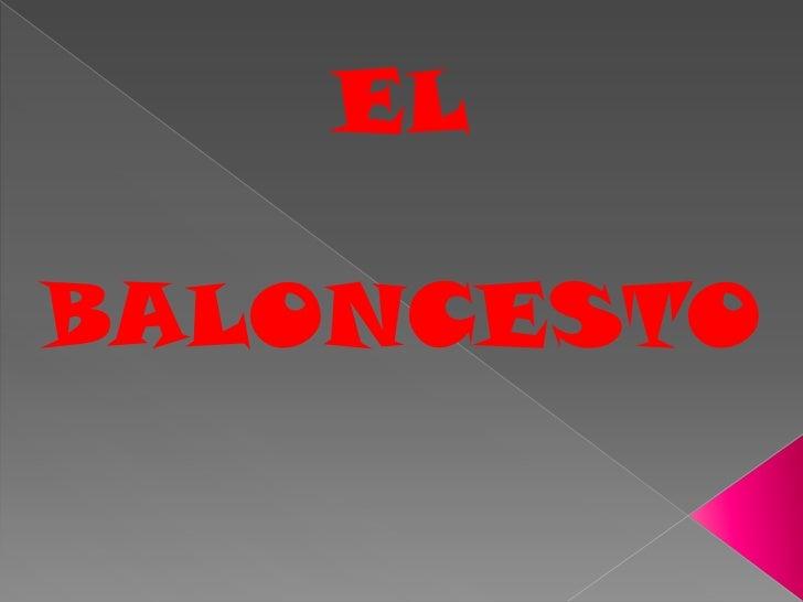 EL<br />BALONCESTO<br />
