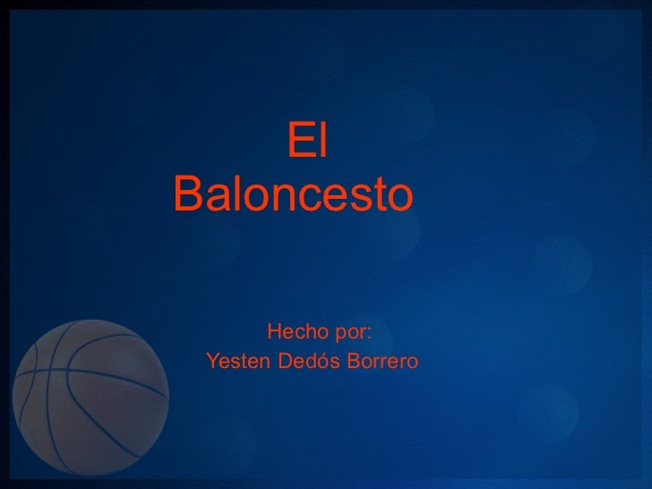 El baloncesto de yesten