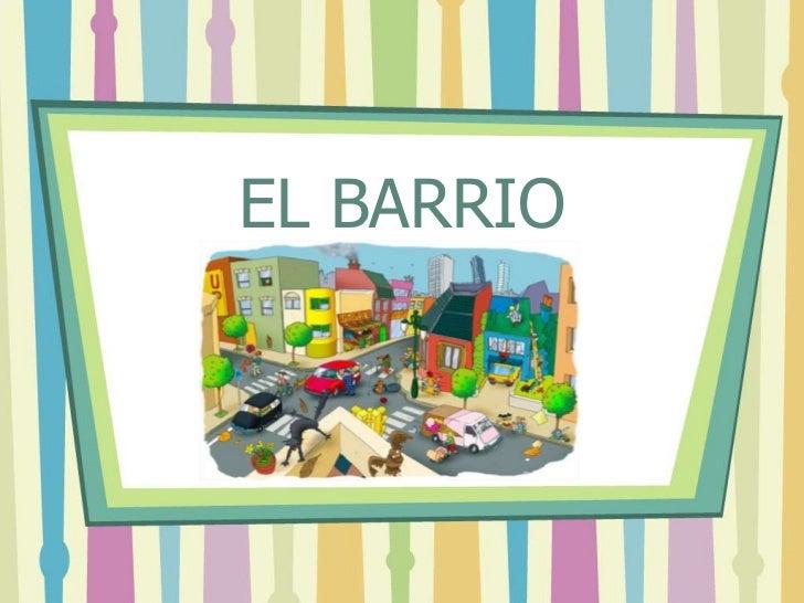 EL BARRIO<br />