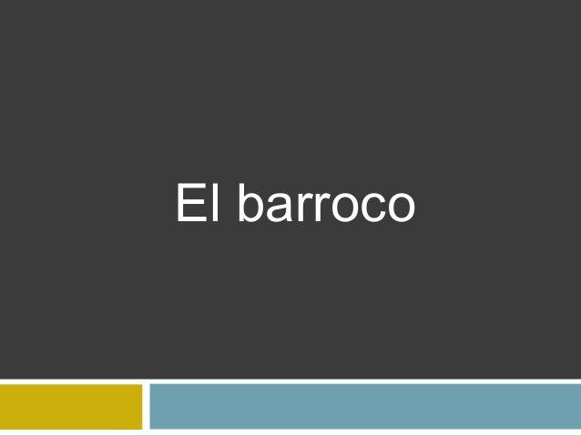 Elbarroco 101220132129-phpapp01 - copia