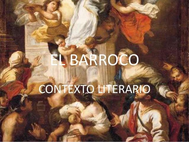 EL BARROCOCONTEXTO LITERARIO