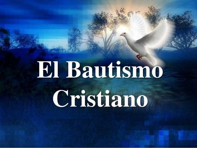 El bautismo cristiano