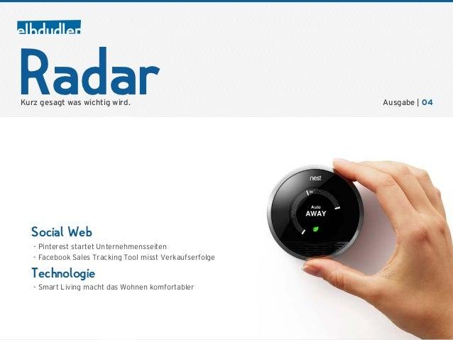 RadarKurz gesagt was wichtig wird.                             Ausgabe | 04  Social Web                          1024 x 50...