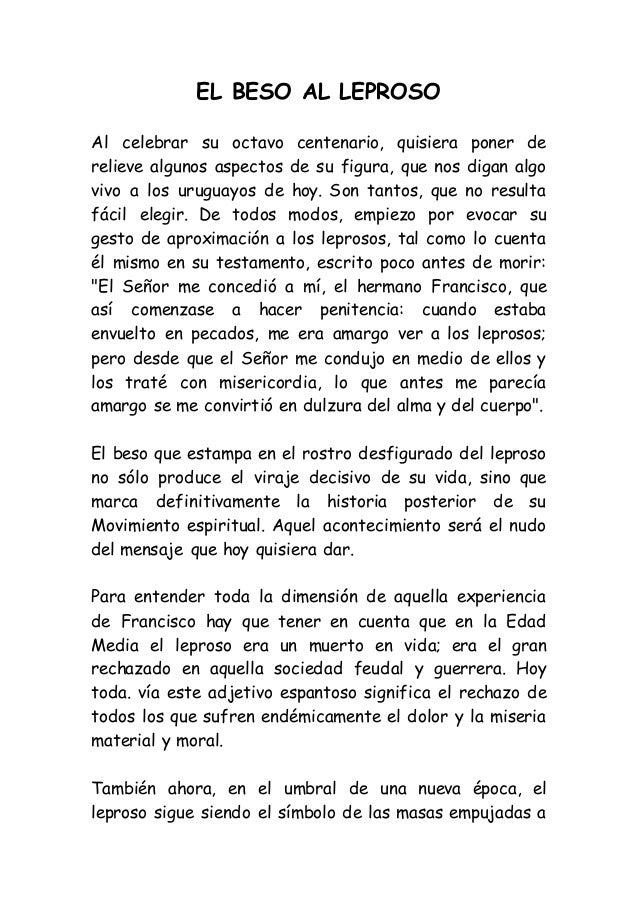 EL BESO AL LEPROSO Al celebrar su octavo centenario, quisiera poner de relieve algunos aspectos de su figura, que nos diga...