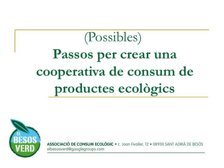 (Possibles)  Passos per crear una cooperativa de consum de productes ecològics