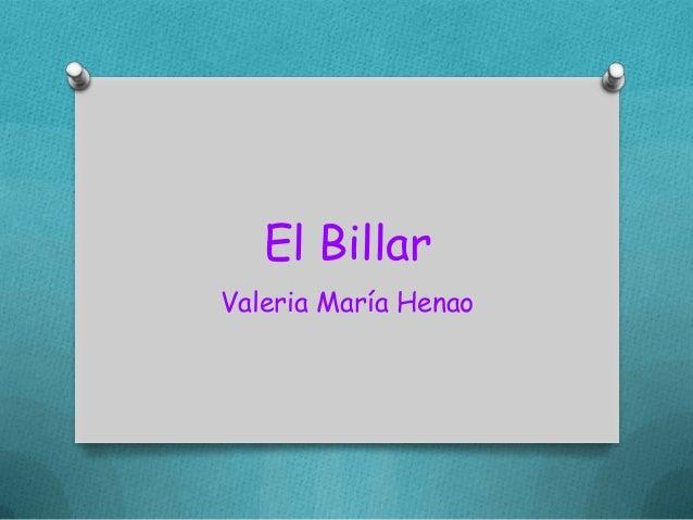El BillarValeria María Henao