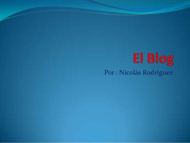 Por : Nicolás Rodríguez