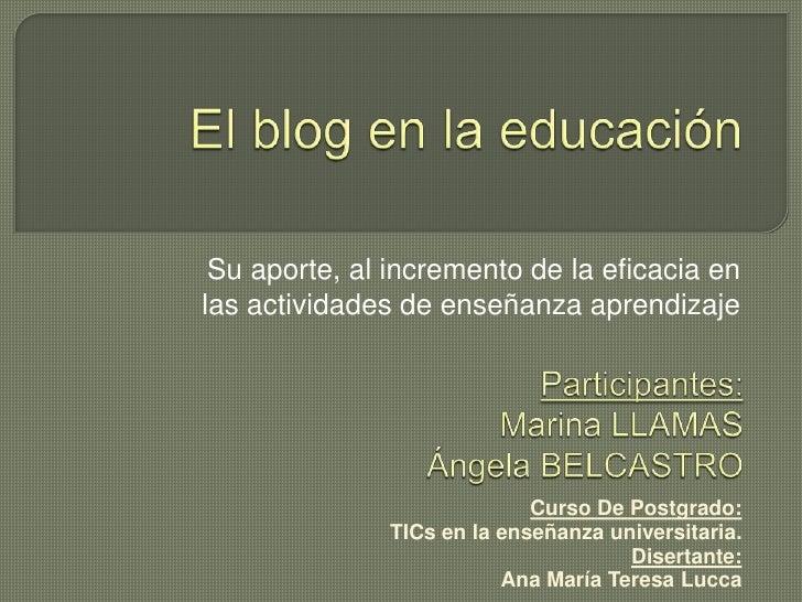Su aporte, al incremento de la eficacia enlas actividades de enseñanza aprendizaje                             Curso De Po...