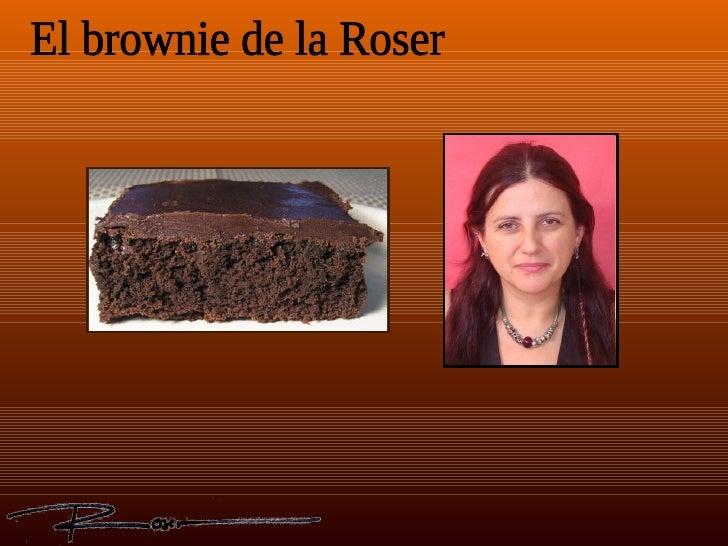 El brownie de la Roser