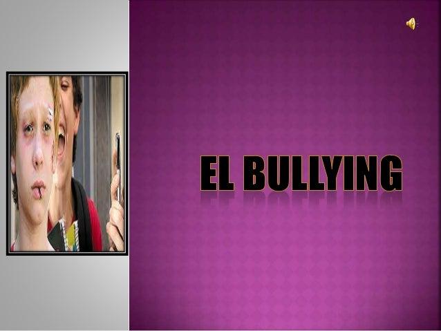 La palabra bullying describe un modo  de trato entre personas. Por ejemplo:  acosar, molestar, hostigar, obstaculizar  o a...