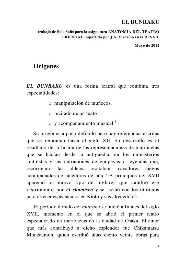 EL BUNRAKU     trabajo de Sole Solís para la asignatura ANATOMÍA DEL TEATRO                  ORIENTAL impartida por J.A. V...