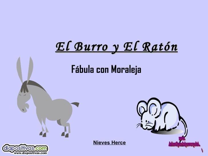 El Burro y El Ratón Fábula con Moraleja  Nieves Herce www. laboutiquedelpowerpoint. com