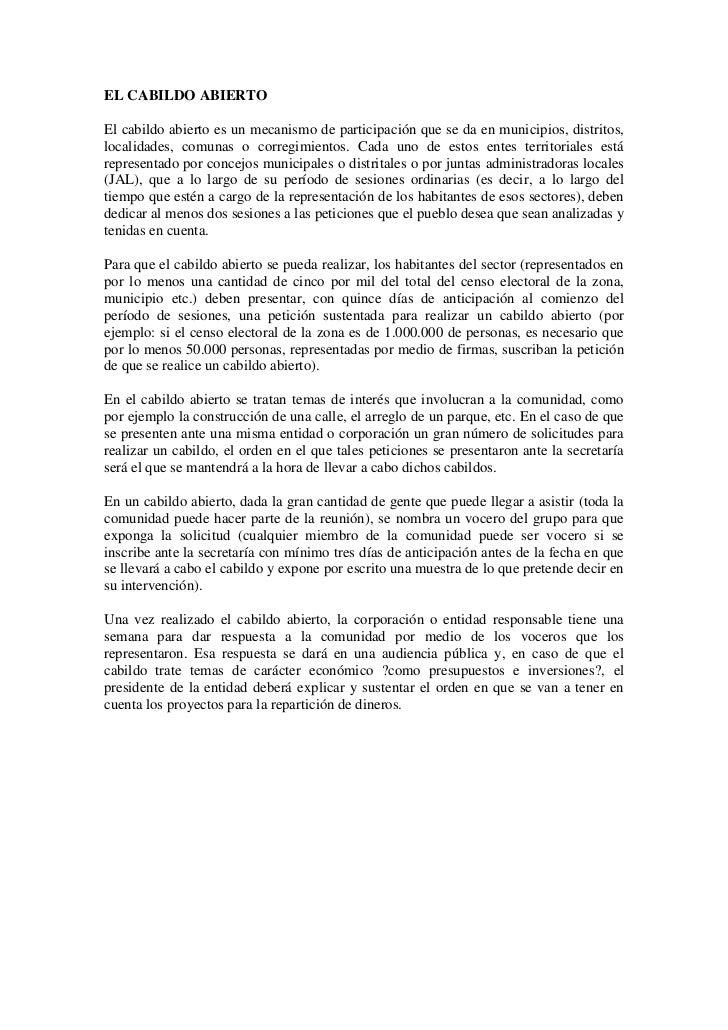 EL CABILDO ABIERTOEl cabildo abierto es un mecanismo de participación que se da en municipios, distritos,localidades, comu...