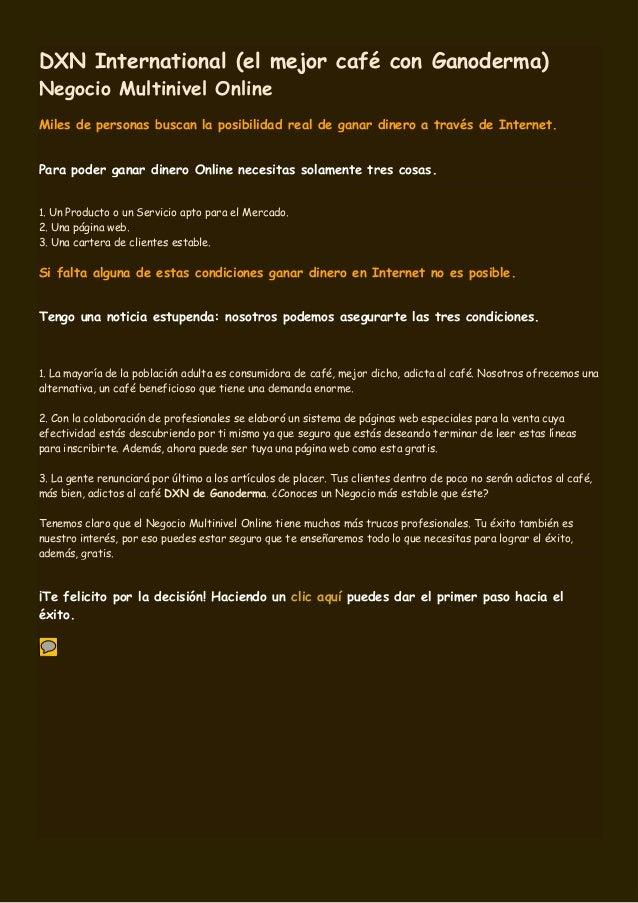 DXN International (el mejor café con Ganoderma) Negocio Multinivel Online Miles de personas buscan la posibilidad real de ...