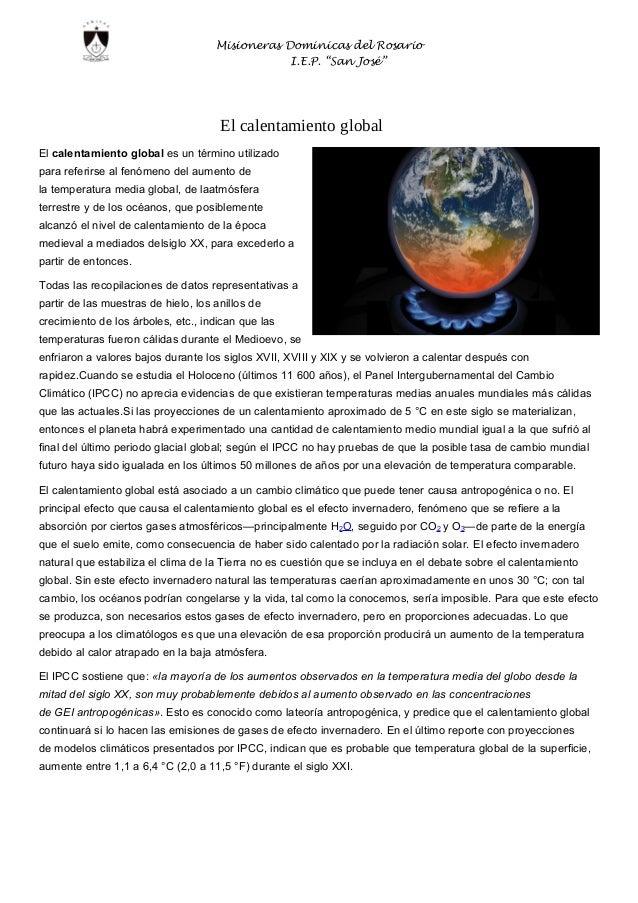 """Misioneras Dominicas del Rosario  I.E.P. """"San José""""  El calentamiento global  El calentamiento global es un término utiliz..."""
