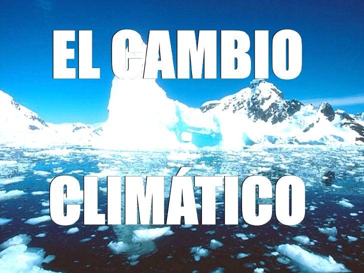 El cambio climático houda