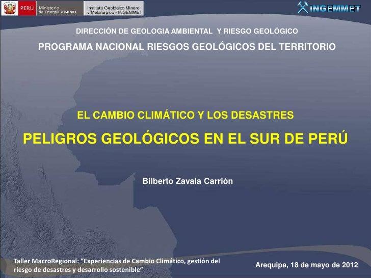 El cambio climático y los desastres: peligros geológicos en el sur del Perú