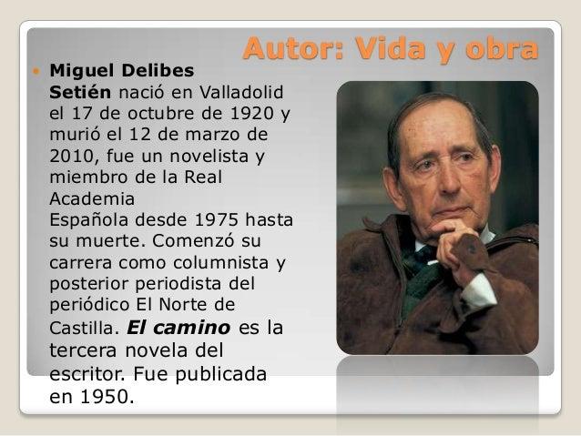 Raras expresiones de la cultura española con componente afectivo o personal.  El-camino-de-miguel-delibes-setin-4-638