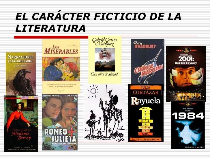 El carácter ficticio de la literatura