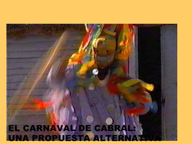 El Carnaval De Cabral
