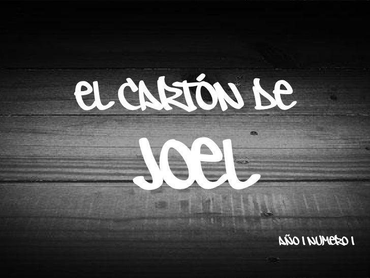 El cartón de   Joel            año 1 numero 1