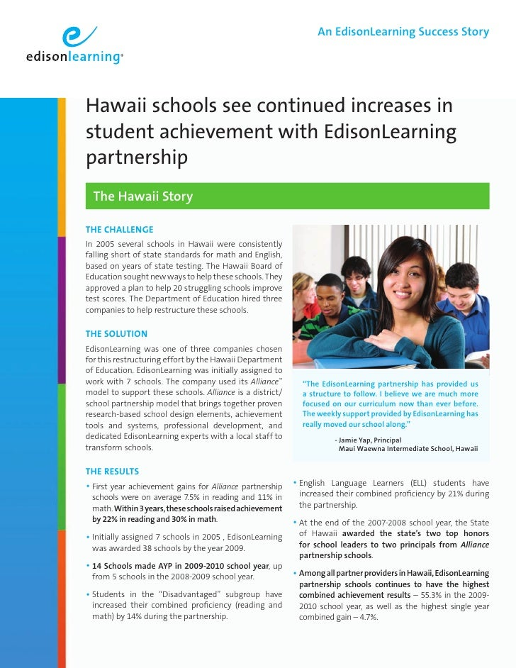 An EdisonLearning Success Story     Hawaii schools see continued increases in student achievement with EdisonLearning part...