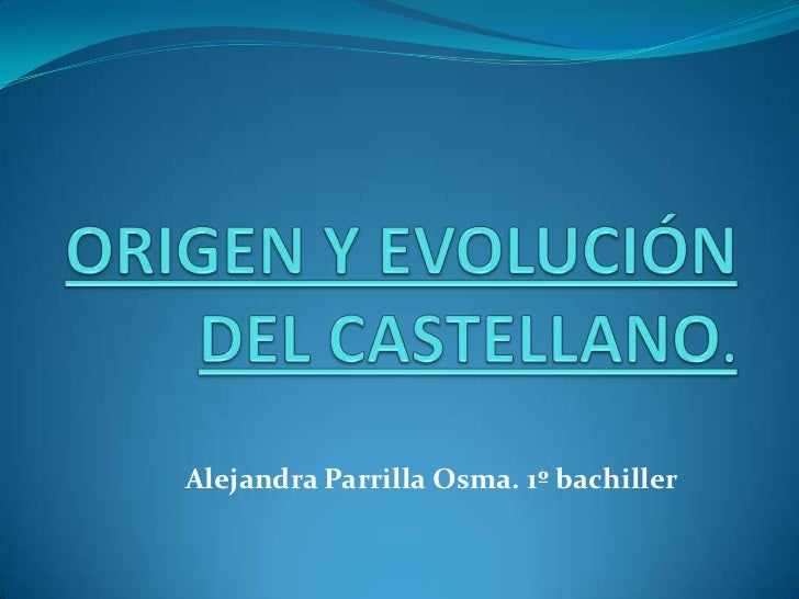 Alejandra Parrilla Osma. 1º bachiller
