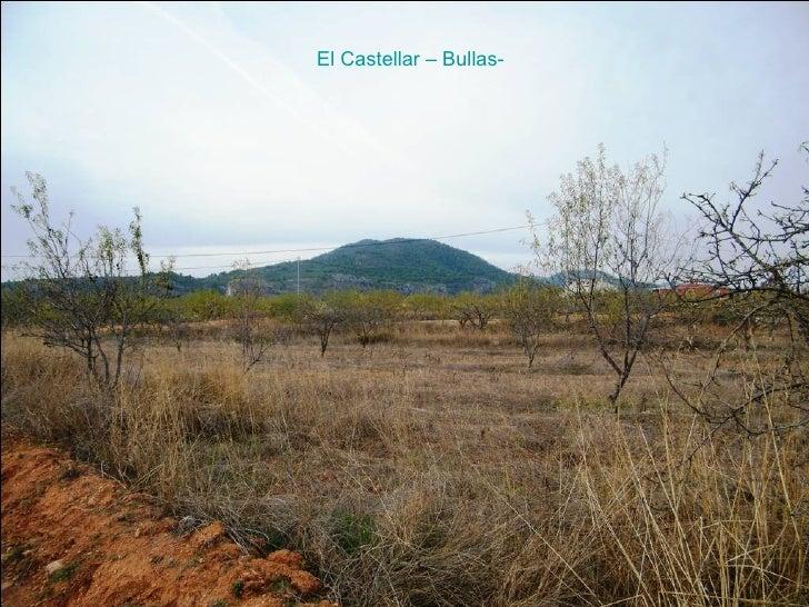 El Castellar – Bullas-
