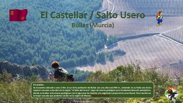 El Castellar. Se encuentra ubicado a unos 3 Km. al sur de la población de Bullas con una altura de 993 m., teniendo en su ...