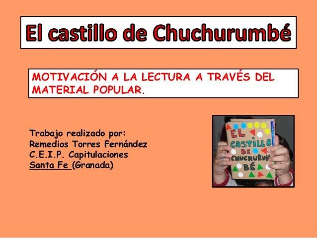El castillo de chuchurumbé