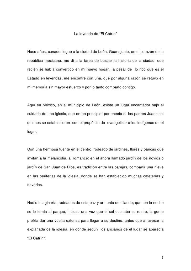 """La leyenda de """"El Catrín""""Hace años, cunado llegue a la ciudad de León, Guanajuato, en el corazón de larepública mexicana, ..."""