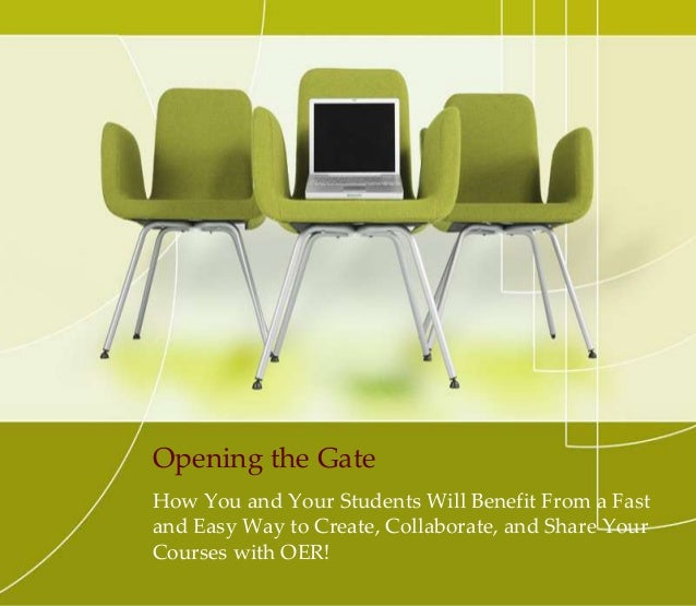 Opening the Gate: Using OER to Create and Share Courses