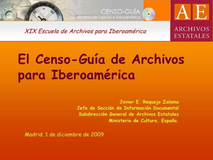 El Censo GuíA De Archivos Para IberoaméRica