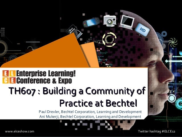 Building a Community of Practice at Bechtel
