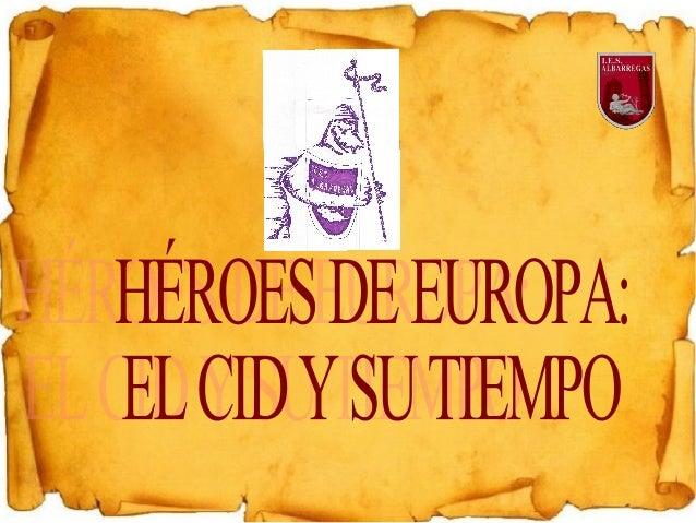 La Península Ibérica en la época del Cid  La Península Ibérica en la Edad Media estaba dividida de manera muy distinta a  ...