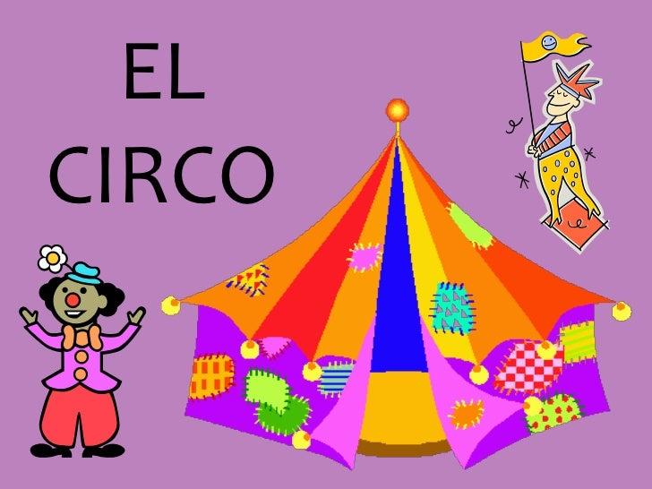 EL CIRCO<br />