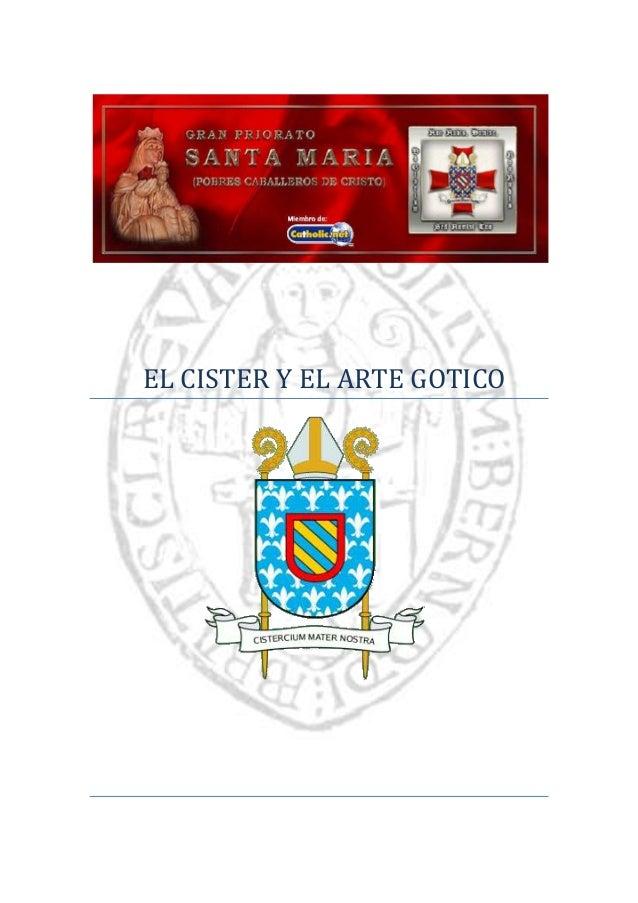 EL CISTER Y EL ARTE GOTICO