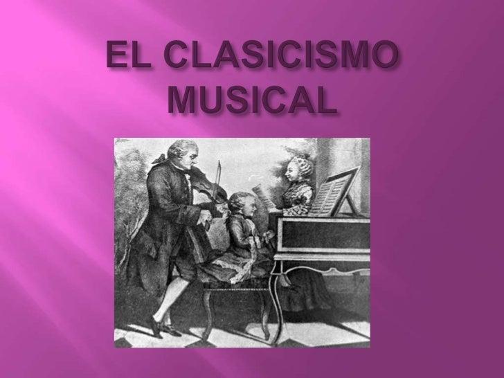 EL CLASICISMO MUSICAL<br />