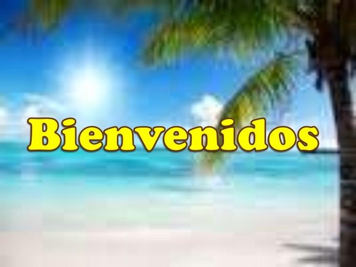 Bienvenidos<br />