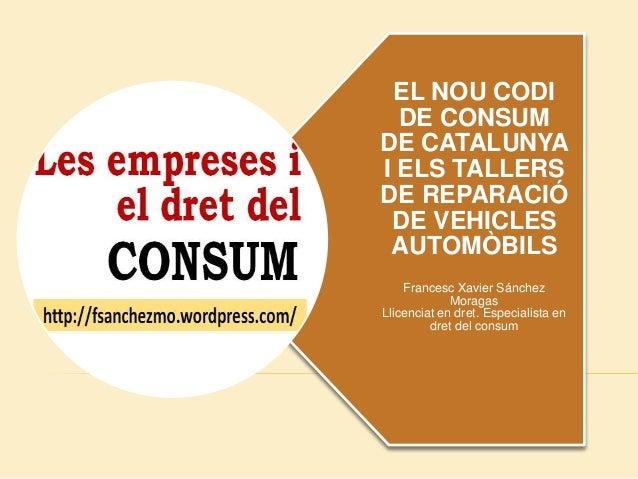 El codi de consum i els tallers de reparació de vehicles automòbils