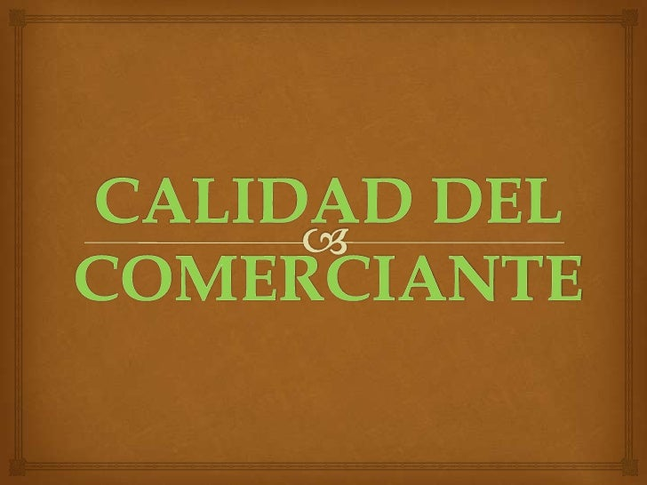 CLASIFICACION DE  LOS COMERCIANTES                          que profesionalmente se Son comerciantes las personas  ocupa...