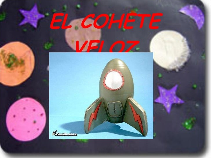 EL COHETE VELOZ