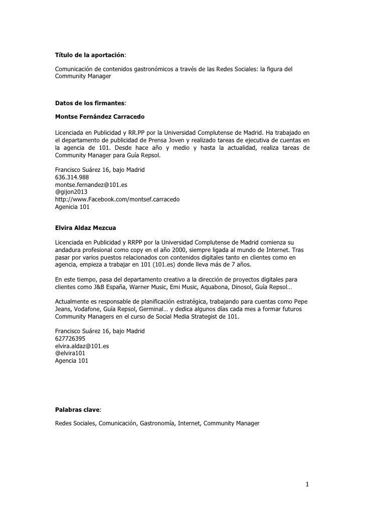 Título de la aportación:Comunicación de contenidos gastronómicos a través de las Redes Sociales: la figura delCommunity Ma...