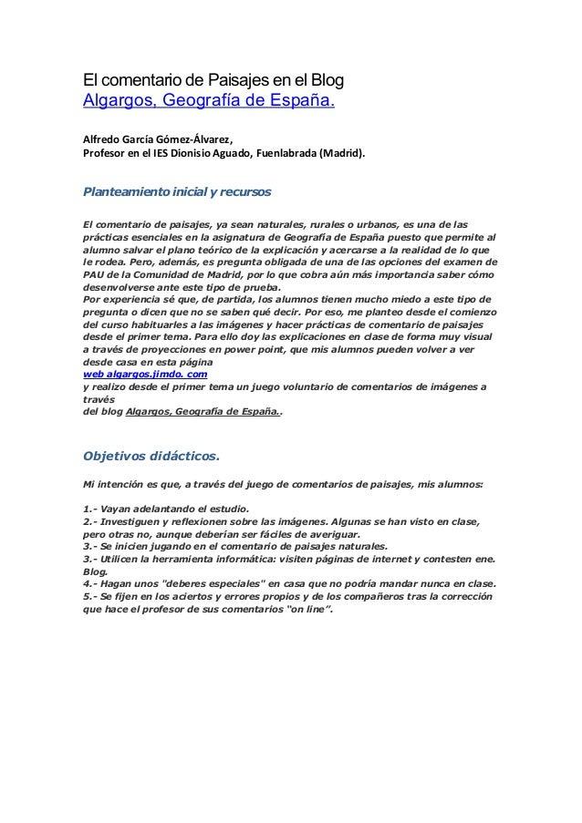 El comentario de Paisajes en el Blog Algargos, Geografía de España. Alfredo García Gómez-Álvarez, Profesor en el IES Dioni...