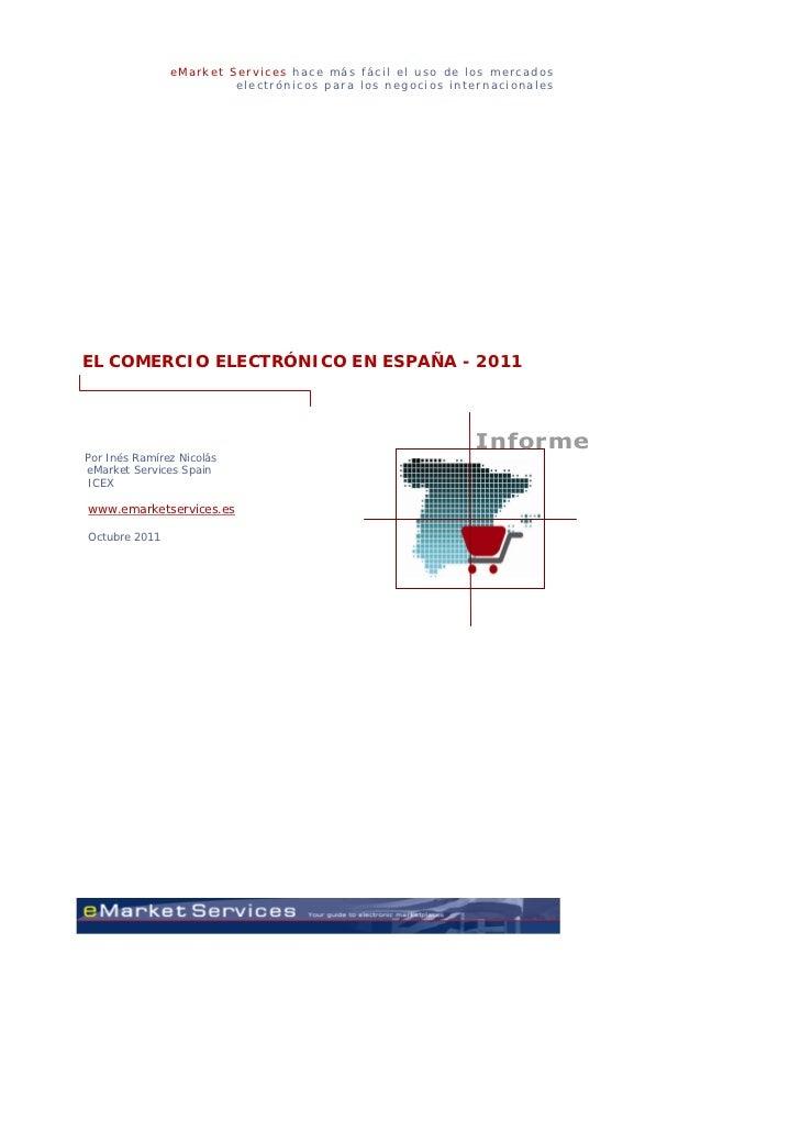 El Comercio Electrónico en España 2011 (Emarket Services) - OCT11